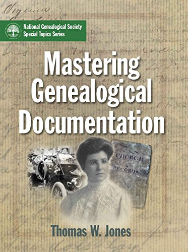 Mastering Genealogical Documentation by Thomas Jones