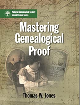 Mastering Genealogical Proof by Thomas Jones